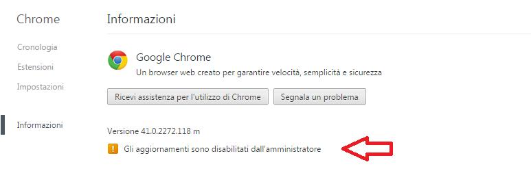 chrome gli aggiornamenti sono disabilitati dall'amministratore